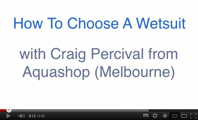 How to Choose a Wetsuit With Craig Percival from Aquashop (Melbourne)