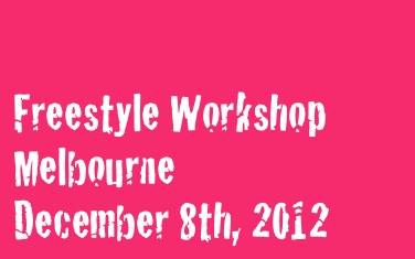 Melbourne Freestyle Workshop (December 8th)