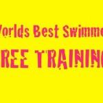 World's Best Swimmer (FREE TRAINING)
