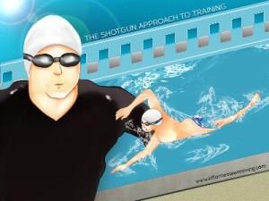 Shotgun Approach to Swimming Training