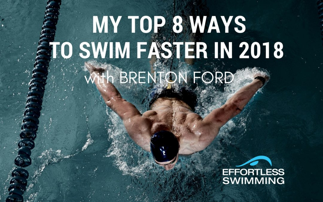 My Top 8 Things to Swim Faster in 2018