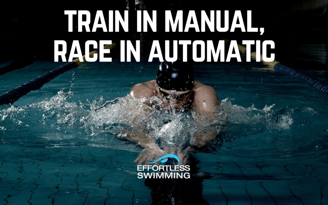 Train in Manual, Race in Automatic