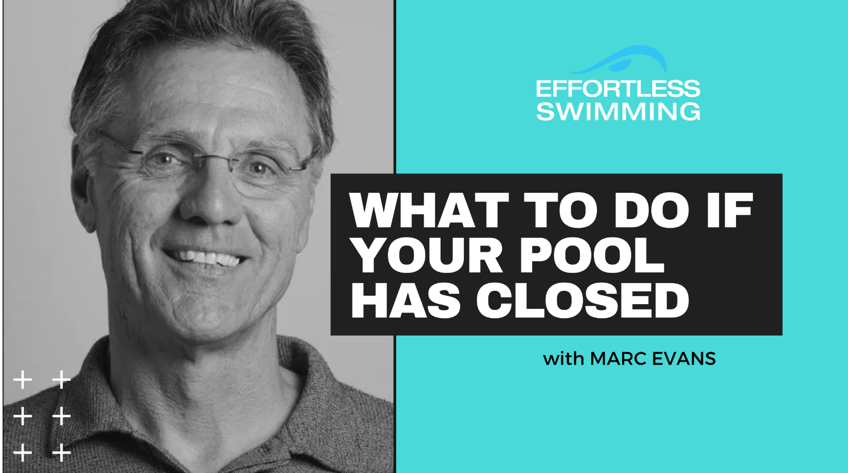 What To Do If Your Pool Has Closed with Marc Evans