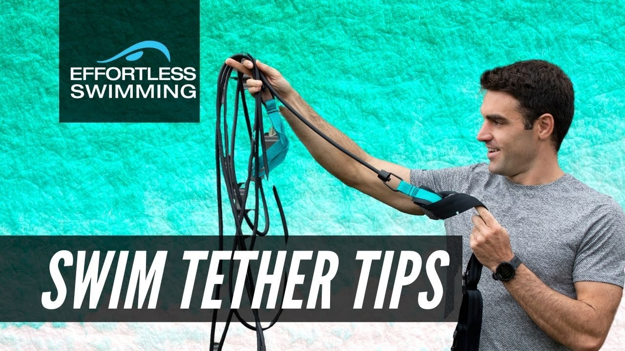 7 Tips For Swimming With A Swim Tether