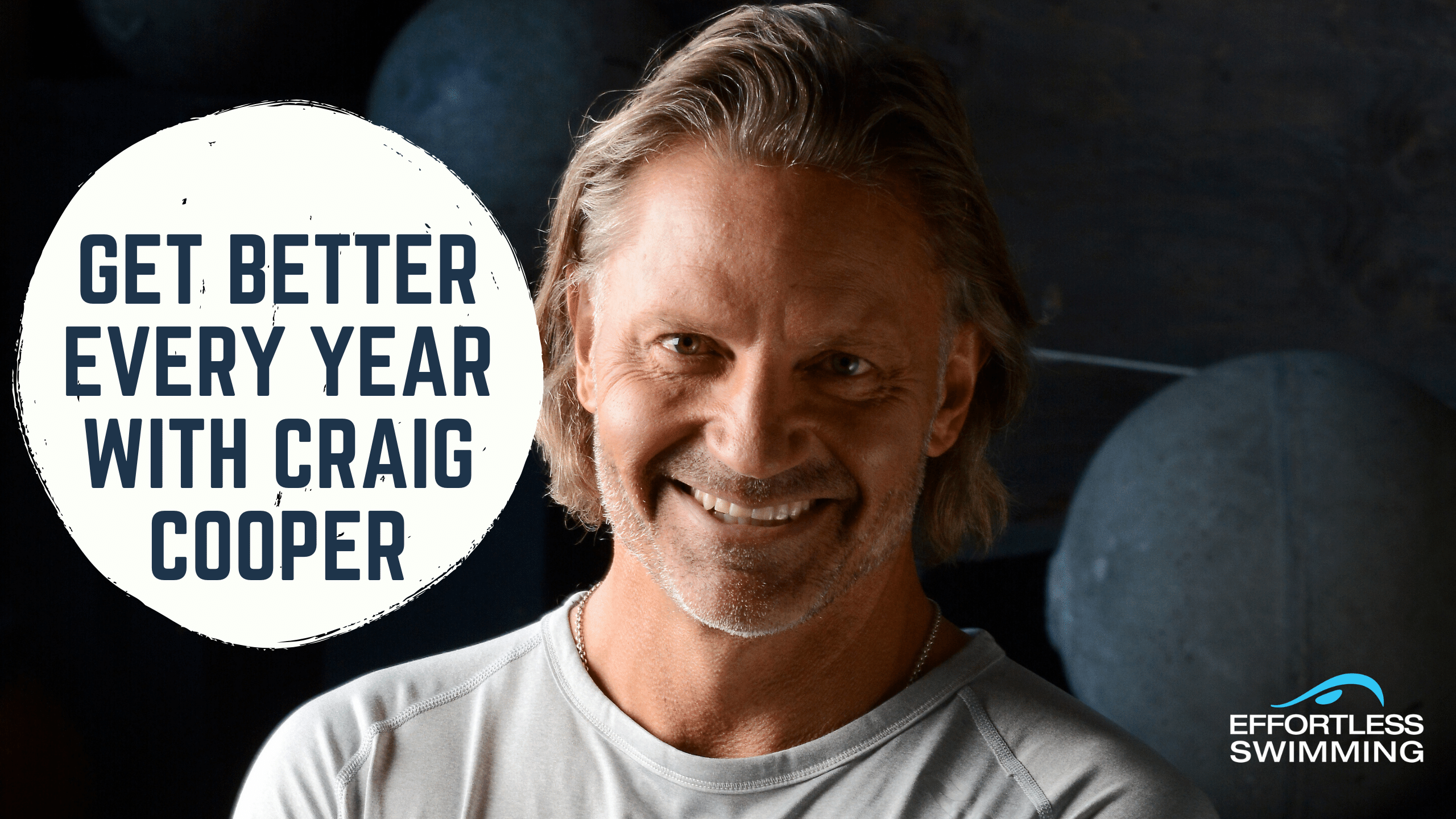 Get Better Every Year with Craig Cooper
