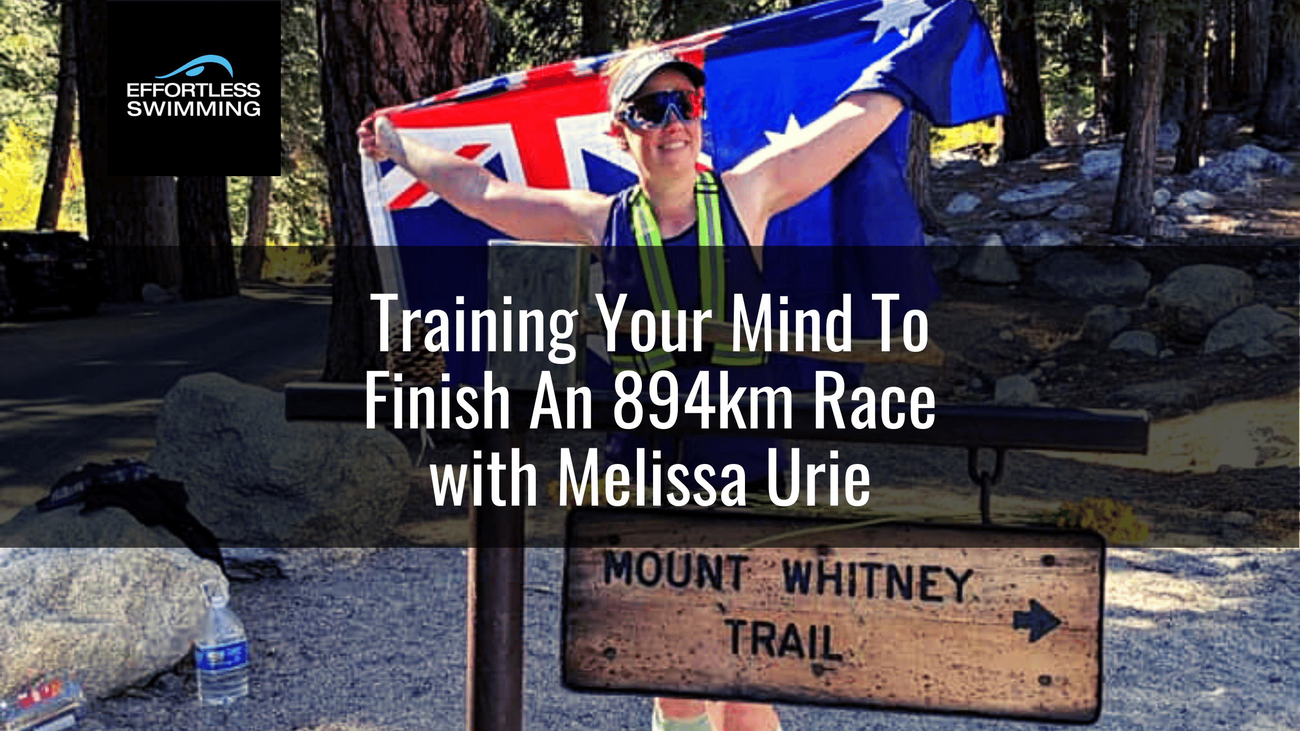 Training Your Mind To Finish An 894km Race with Melissa Urie