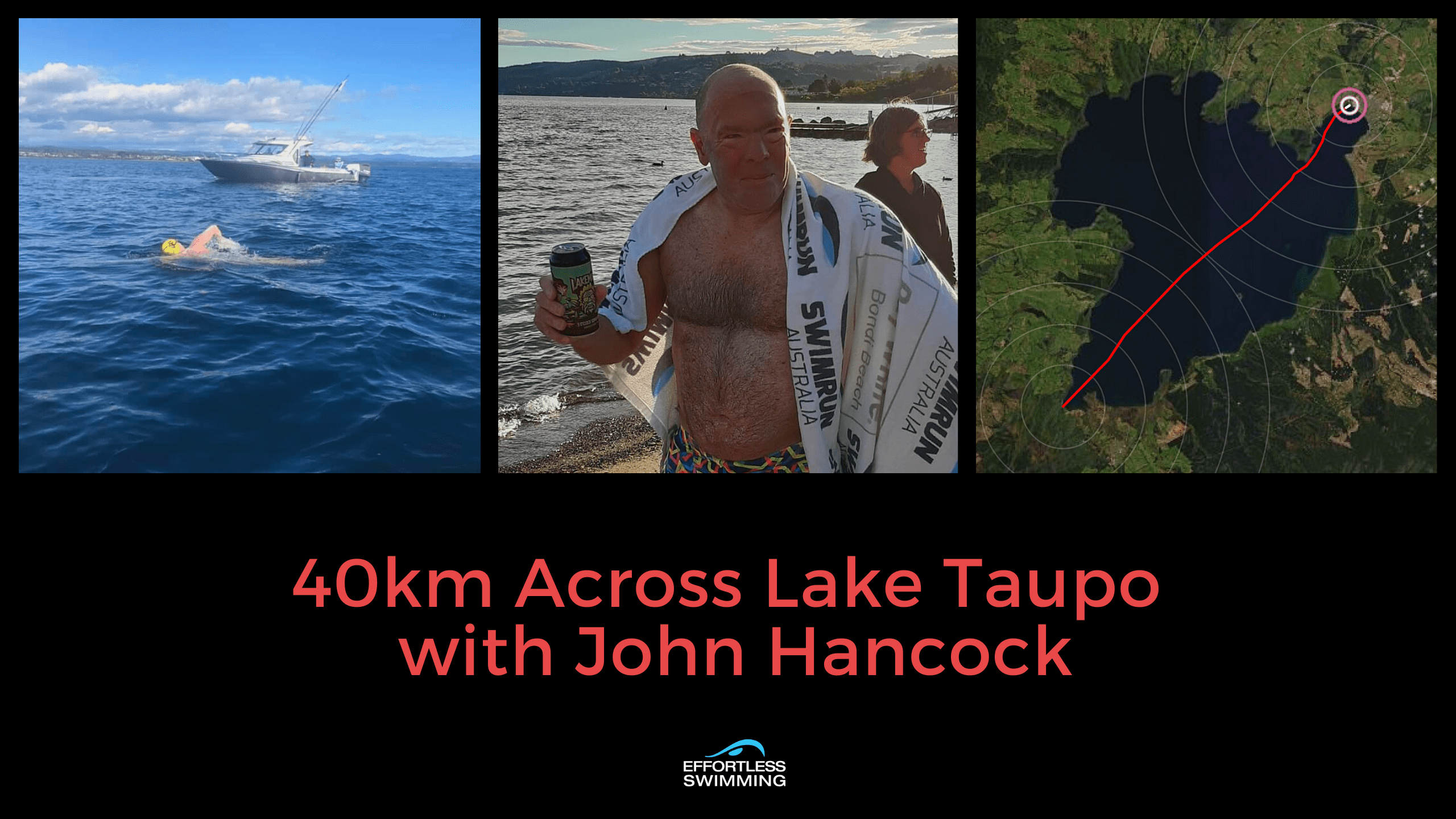 40km Across Lake Taupo with John Hancock