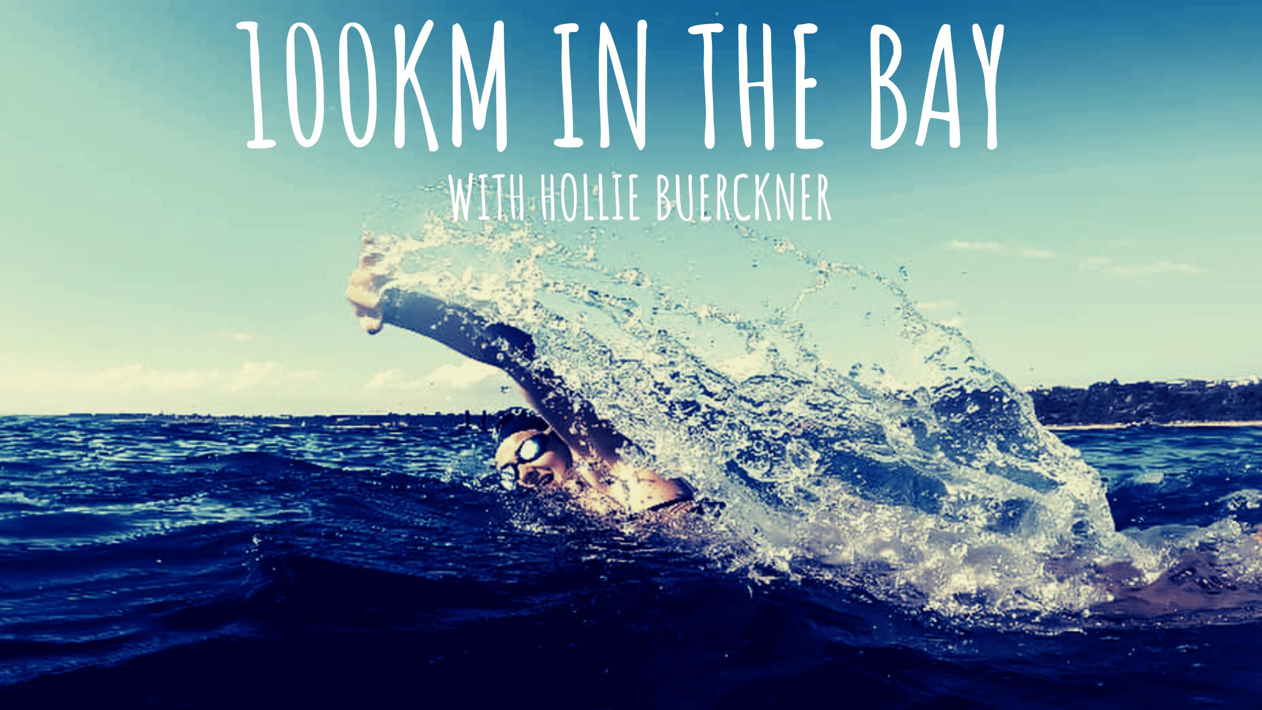 100km In The Bay with Hollie Buerckner