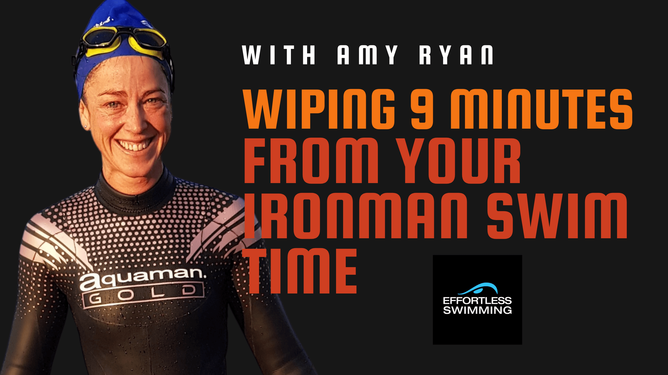 Wiping 9 Minutes From Your Ironman Swim Time With Amy Ryan